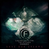 D-Block & S-te-Fan, The Pitcher & DV8 Rocks! - Save Our Dreams
