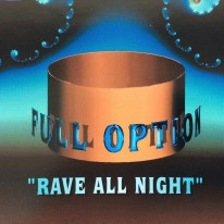 Full Option - Rave All Night
