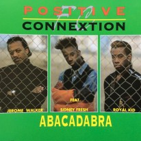 Positive Connextion Feat. Sidney Fresh - Abacadabra