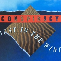 Conspiracy - Dust In The Wind