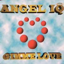 Angel IQ - Gimmi Love