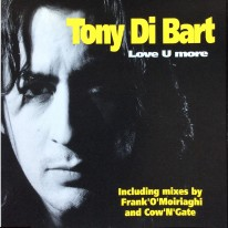 Tony Di Bart - Love U More