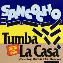 Sancocho - Tumba La Casa (Tearing Down the House)