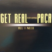 Get Real ft. Paca - All I need