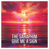 The Saraphim - Give Me A Sign