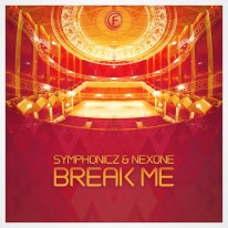 Symphonicz & Nexone - Break me