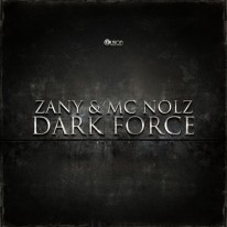 Zany & MC Nolz - Dark Force