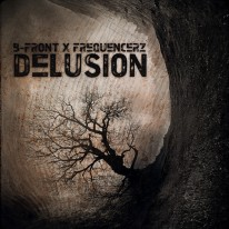 B-Front & Frequencerz - Delusion
