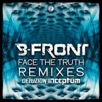 B-Front - Face the Truth (Remixes)