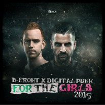 B-Front & Digital Punk - For The Girls 2015