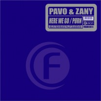 Pavo & Zany - Here We Go / Pørn