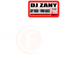 Dj Zany - Sky High / Funk Bass