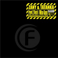 Zany & Tatanka - Front 2 Back / Wise Guys