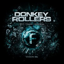 Donkey Rollers - 2012 / Chaos / Immortal