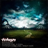 Titan - Haunted / Remember Me / Midnight Freaks