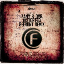 Zany & DV8 - Distorted (B-Front Remix)