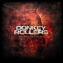 Donkey Rollers - Total Domination / Not Afraid