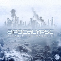 Titan & The Machine - Apocalypse