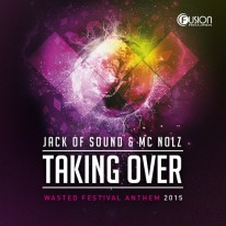 Jack of Sound ft. MC Nolz - Taking Over
