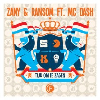 Zany & Ransom ft. MC Dash - Tijd om te Zagen [SSZD Kingsday 2017 Zany & Friends OST]