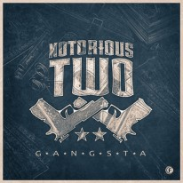 Notorious Two - Gangsta