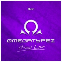 Omegatypez - Good Love