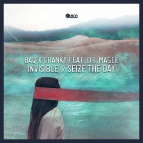 BAQ x Cranky feat. Dr. Magee - Invisible / Seize the Day