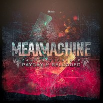 Mean Machine - Payday / Reloaded