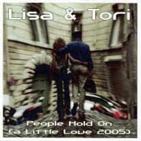 Lisa And Tori - People Hold On