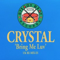 Crystal - Bring Me Luv (UK Remixes)