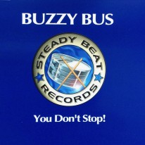 Buzzy Bus - You Don't Stop!