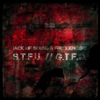 Jack of Sound & Frequencerz - S.T.F.U. / G.T.F.O.