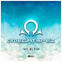 Omegatypez - Take Me High