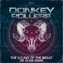 Donkey Rollers - The Sound of the Beast (Dr. Rude Remix)