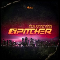 The Pitcher - Those Summer Nights