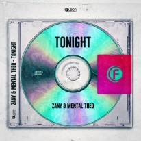 Zany & Mental Theo - Tonight