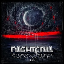 Nightfall ft. Sik-Wit-It - Whispers of Twilight