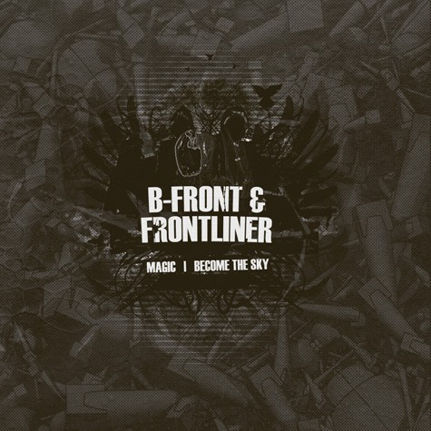 B-Front & Frontliner - Magic / Become The Sky (ft. Evrim Baykal)