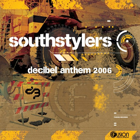Southstylers - Decibel Anthem 2006