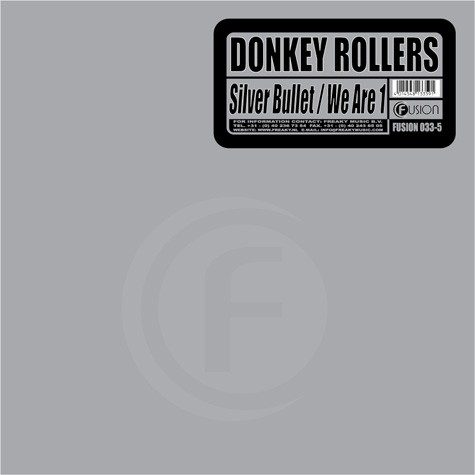 Donkey Rollers - Silver Bullet / We Are 1