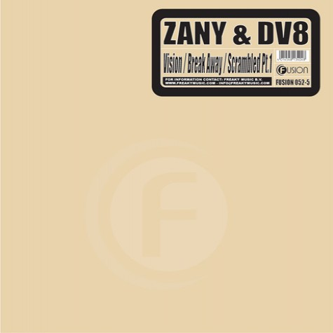 Zany & DV8 - Vision / Break Away / Scrambled Pt.1