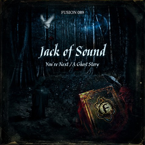 Jack of Sound - You're Next / A Ghost Story