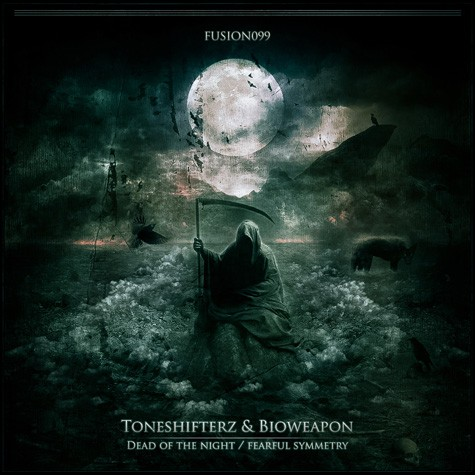Toneshifterz & Bioweapon - Dead of the Night / Fearful Symmetry