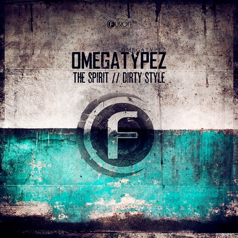 Omegatypez - The Spirit - Dirty Style