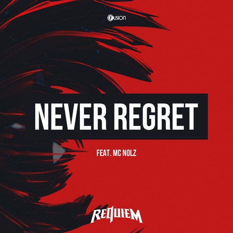 Requiem feat. Nolz - Never Regret