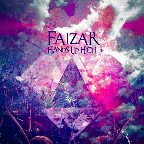 Faizar - Hands Up High