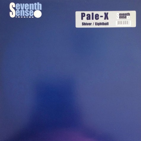 Pale-X - Shiver / Eightball
