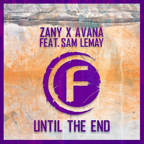 Zany & Avana feat. Sam LeMay - Until the End