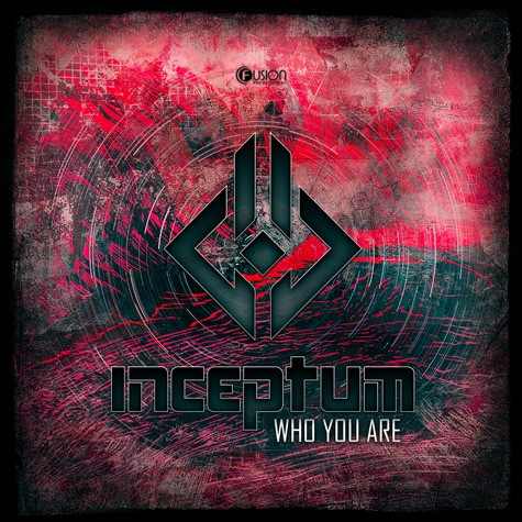Inceptum - Who You Are