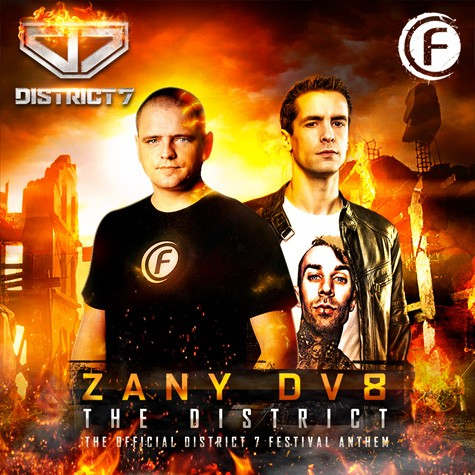 Zany & DV8 - The District (Official District 7 Anthem 2014)